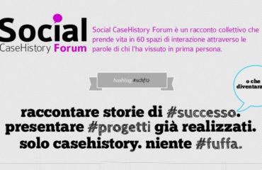 #schf12, ovvero Social Media Case History vista da qui